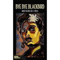 Marc Villard Joe G. Pinelli (Марк Виллард): Bye Bye Blackbird