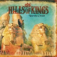 Hills Of Kings (Хиллс оф Кинг): Neurotic Circuit