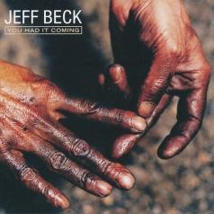 Jeff Beck (Джефф Бек): You Had It Coming