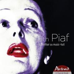 Edith Piaf (Эдит Пиаф): Du Trottoir Au Music-Hall