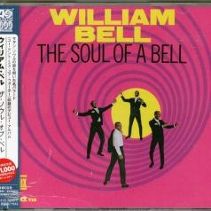 William Bell (Уильям Белл): The Soul Of A Bell