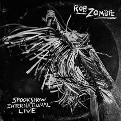 Rob Zombie (Роб Зомби): Spookshow International Live