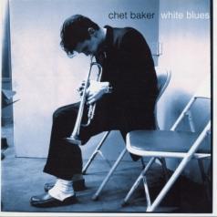 Chet Baker (Чет Бейкер): White Blues