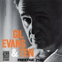 Gil Evans (Джил Эванс): Gil Evans & Ten