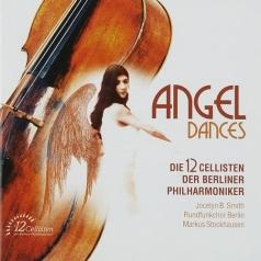 Die 12 Cellisten der Berliner Philharmoniker (Двенадцать виолончелистов): Angel Dances