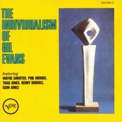 Gil Evans (Джил Эванс): The Individualism Of Gil Evans