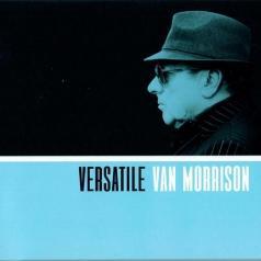 Van Morrison (Ван Моррисон): Versatile