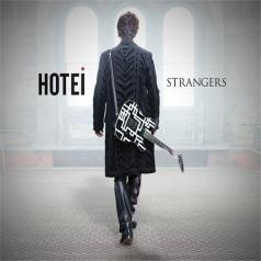 Hotei (Томоясу Хотей): Strangers