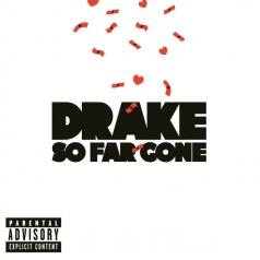 Drake (Дрейк): So Far Gone