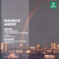 Maurice Andre (Морис Андре): Defaye / Delerue: Performances, Flashes / Fanfares Pour Tous Les Temps
