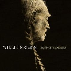 Willie Nelson (Вилли Нельсон): Band Of Brothers