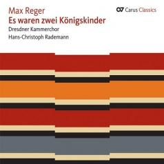 Dresdner Kammerchor (Дрезднер Каммерчор): Es Waren Zwei Konigskinder: Choral Works