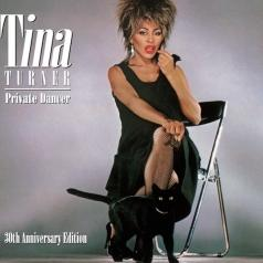 Tina Turner (Тина Тёрнер): Private Dancer 30th Anniversary Edition