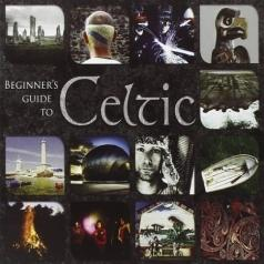 Beginner'S Guide To Celtic