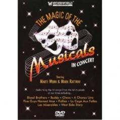 The Magic Of The Musicals In Concert