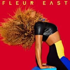 Fleur East (Флер Ист): Love, Sax And Flashbacks