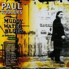 Paul Rodgers (Пол Роджерс): Muddy Water Blues
