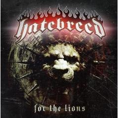 Hatebreed (Хейтбрид): For The Lions