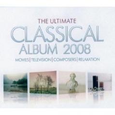 The Ultimate Classical Album 2008