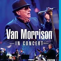 Van Morrison (Ван Моррисон): In Concert