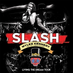 Slash (Слеш): Living The Dream Tour