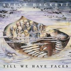 Steve Hackett (Стив Хэкетт): Till We Have Faces