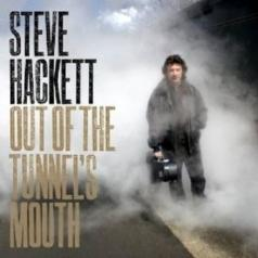 Steve Hackett (Стив Хэкетт): Out Of The Tunnel's Mouth