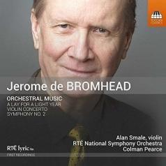 Alan Smale: Bromhead: Orchestral Music