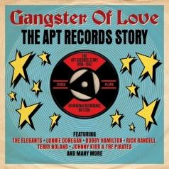 Gangster Of Love. The Apt Records Story 1958-1962