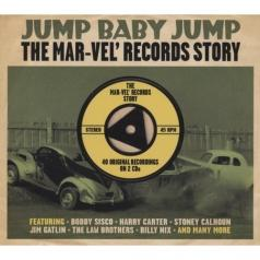Jump Baby Jump. The Mar-Vel Records Story