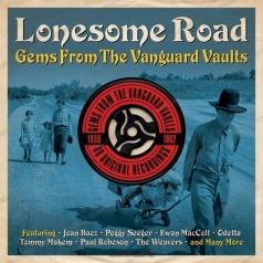 Lonesome Road. Gems From The Vanguard Vaults