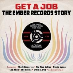 Get A Job. The Ember Records Story 56-62