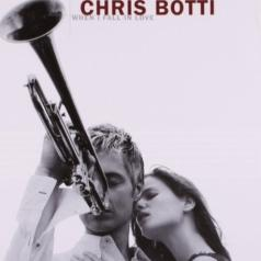 Chris Botti (Крис Ботти): When I Fall In Love
