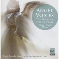 Angel Voices: The Magic Of The Castrati