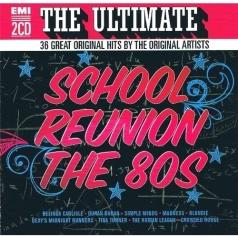 Ultimate School Reunion The 80S