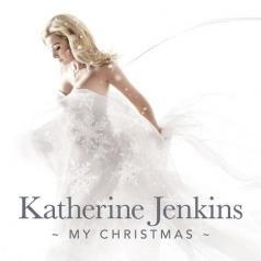 Katherine Jenkins (Кэтрин Дженкинс): My Christmas