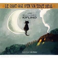 Rudyard Kipling (Редьярд Киплинг): Le Chat Qui S'En Va Tout  Seul