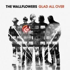 The Wallflowers (Зе Воллфловерс): Glad All Over