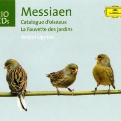 Anatol Ugorski (Анатолий Угорский): Messiaen: Catalogue d'oiseaux · La Fauvette des ja