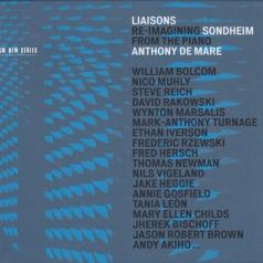 Anthony De Mare (Антоне Де Марэ): Liaisons: Re-Imagining Sondheim From The Piano