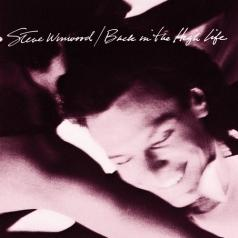 Steve Winwood (Стив Уинвуд): Back In The High Life
