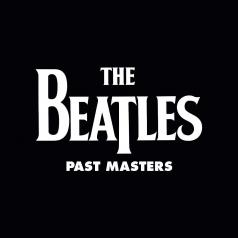The Beatles (Битлз): Past Masters
