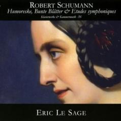 Humoreske, Klaviersonate, Bunte Blätter, Etudes Symphoniques