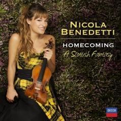Nicola Benedetti (Никола Бенедетти): Homecoming - A Scottish Fantasy