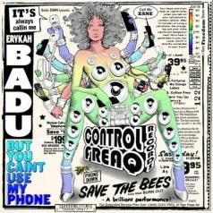 Erykah Badu (Эрика Баду): But You Caint Use My Phone