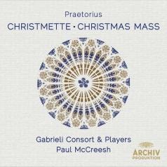 Paul McCreesh: Praetorius: Christmette