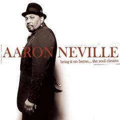 Aaron Neville (Аарон Невилл): Bring It On Home...The Soul Classics