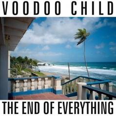 Voodoo Child: The End Of Everything