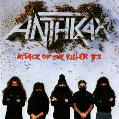 Anthrax (Антракс): Attack Of The Killer B's