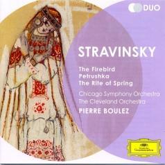 Pierre Boulez (Пьер Булез): Stravinsky: The Firebird; Petrushka; The Rite Of Spring